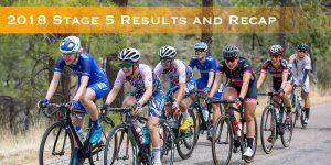 2018 Stage 5 Results and Recap
